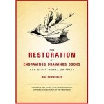 Max Schweidler - The Restoration of Engravings, Drawings etc.